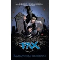 PAX - Razbunarea strigoiului - Asa Larsson, Ingela Korsell, Henrik Jonsson