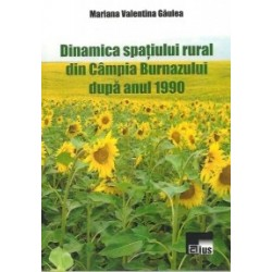 Dinamica spatiului rural din Campia Burnazului dupa anul 1990 - Mariana Valentina Gaulea