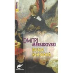 Rusia bolnava - Dmitri Merejkovski