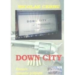 Down City - Nicolae Cerbu