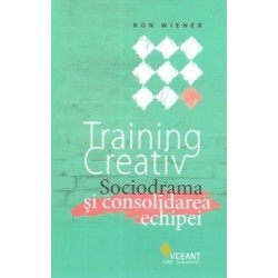 Training Creativ . Sociodrama si consolidarea echipei - Ron Wiener