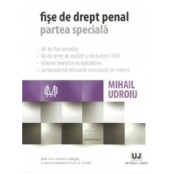 Fise de drept penal. Partea speciala - Mihail Udroiu
