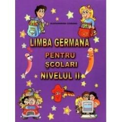 Limba germana pentru scolari - Nivelul II - Alexandrina Ciobanu