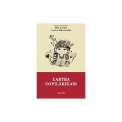 Cartea copilariilor - Dan Lungu, Amelia Gheorghita