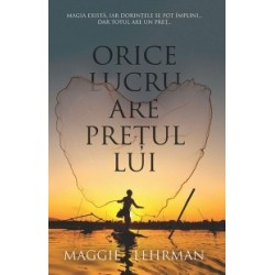 Orice lucru are pretul lui - Maggie Lehrman