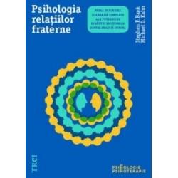 Psihologia relatiilor fraterne - Stephen P. Bank, Michael D. Kahn