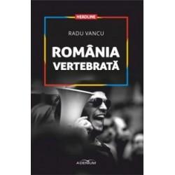 Romania vertebrata - Radu Vancu
