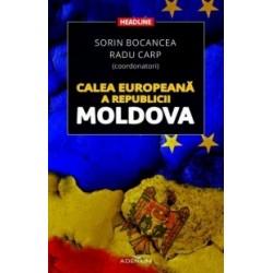 Calea europeana a Republicii Moldova - Radu Carp, Sorin Bocancea