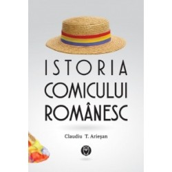 Istoria comicului romanesc - Claudiu T. Ariesan