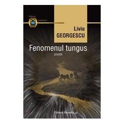 Fenomenul tungus - Liviu Georgescu