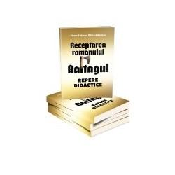 Receptarea romanului Baltagul - Repere didactice - Dalcu-Nastase Elena-Tatiana