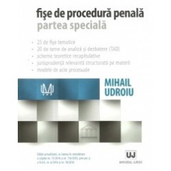 Fise de procedura penala. Partea speciala. Editie actualizata cu luarea in considerare a Legilor nr. 75/2016 si nr. 116/2016, p