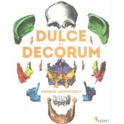 Dulce et Decorum - George Angelescu