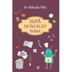 Supă de încălzit inima - Dr. Mihaela Bilic
