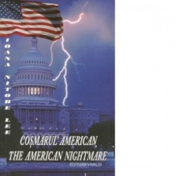Cosmarul american. The american nightmare (editie bilingva romana-engleza) - Ioana Nitobe Lee