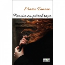 Femeia cu parul rosu - Maria Dimian