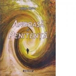 Angoasa si penitenta - Iulian Chivu