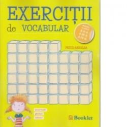 Exercitii de vocabular pentru clasele a II-a, a III-a, a IV-a - Petcu Abdulea