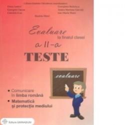 Evaluare la finalul clasei a II-a. Teste. Comunicare in limba romana. Matematica si protectia mediului - Liliana-Daniela Chivul