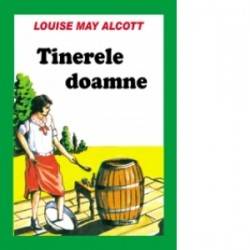 Tinerele doamne - Louise May Alcott