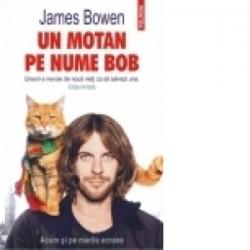 Un motan pe nume Bob (Editie limitata) - James Bowen