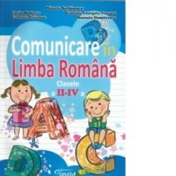 Comunicare in limba romana clasele II-IV - Mihaela Serbanescu