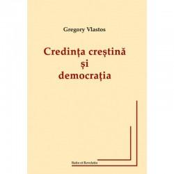 Credința creștină și democrația - Gregory Vlastos