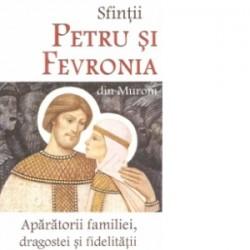 Sfintii Petru si Fevronia din Murom. Aparatorii familiei, dragostei si fidelitatii -