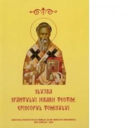 Slujba Sfantului Ierarh Teotim, Episcopul Tomisului -