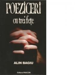 Poeziceri cu trei fete - Alin Bagiu