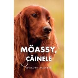 Moassy, câinele - Jorge Angel Livraga Rizz