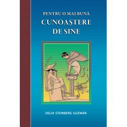 Pentru o mai bună cunoaştere de sine - Delia Steinbeg Guzmán