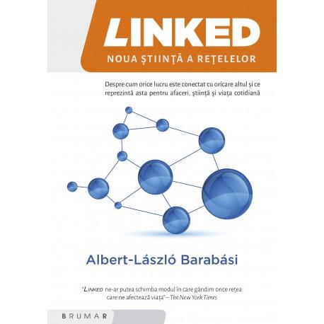 LINKED: Noua știinţă a reţelelor - Albert László Barabási