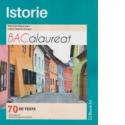 Istorie Bacalaureat 70 de teste (2016) - Camil-Gabriel Ionescu, Ramona Diaconescu
