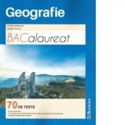 Geografie. Bacalaureat. 70 de teste - Cristina Moldovan, Angela Farcas