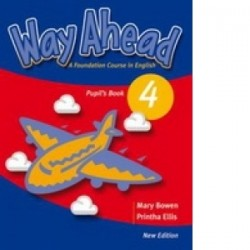 Way Ahead 4 Pupil s Book with CD-ROM - Printha Ellis, Mary Bowen