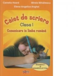 Comunicare in limba romana. caiet de scriere pentru clasa I (orange) - Mirela Mihailescu, Camelia Hoara, Elena Angelica Anghel