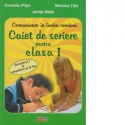 Comunicare in limba romana. caiet de scriere pentru clasa I (verde) - Jenita Matei, Cornelia Pirjol, Mariana Titei