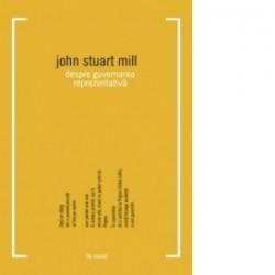 Despre guvernarea reprezentativa - John Stuart Mill
