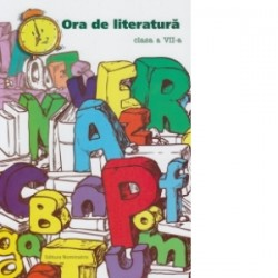 Ora de literatura, clasa a VII-a - Monica Halaszi
