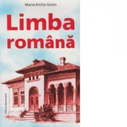 Limba romana - Maria Emilia Goian
