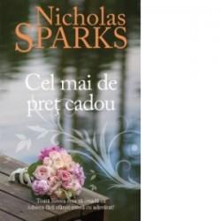 Cel mai de pret cadou - Nicholas Sparks