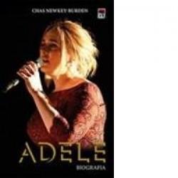 Adele. Biografia - Chas Newkey-Burden