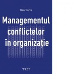 Managementul conflictelor in organizatie - Dan Safta