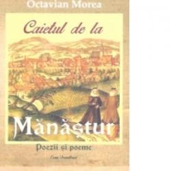 Caietul de la Manastur - Octavian Morea