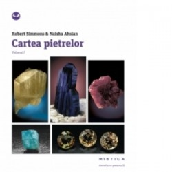 Cartea pietrelor vol. 1 - Robert Simmons, Naisha Ahsian