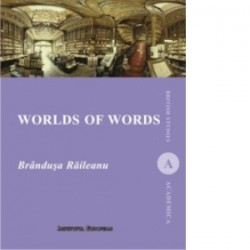 Worlds of words - Brandusa Raileanu