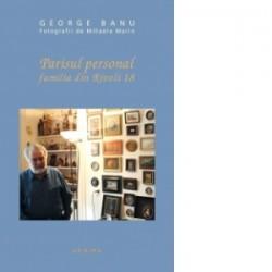 Parisul personal - Familia din Rivoli 18 - George Banu
