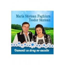 CD Maria Santean Faghiura, Teodor Santean - Oamenii cu drag ne-asculte