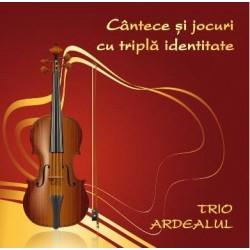 CD Trio Ardealul - Cantece si jocuri cu tripla identitate - Dirijor Mihai Emil